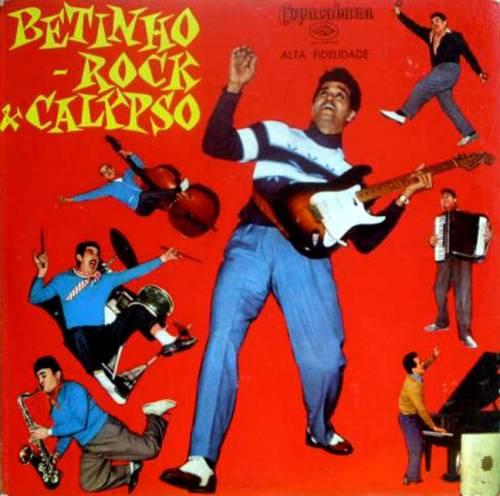 Betinho e Seu Conjunto, a primeira banda de Rock do Brasil